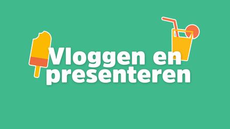 Afbeelding van Vloggen en presenteren